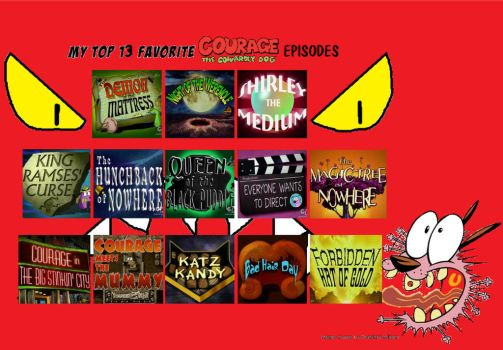 Favorite Courage the Cowardly Dog Episodes part 1 by TandP