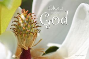 Glory be to GOD by 1illustratinglady
