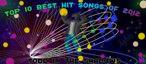 Top Ten Best Hit Songs of 2012 by TheButterfly