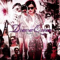 +Drama Queen by proudlybelieber