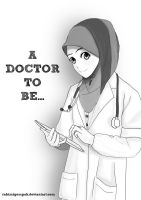 A DOCTOR TO BE.. by Rahimi-AF