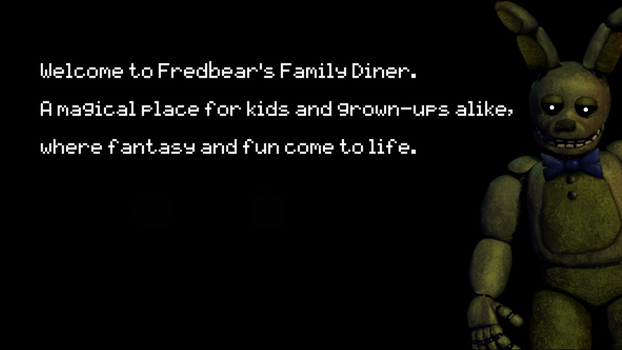 Welcome to Fredbear's Family Diner A magical place by Megasemiguy
