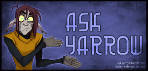 Ask Yarrow by Katie-W