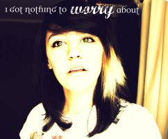 nothing to worry about... by fearsmeltaway