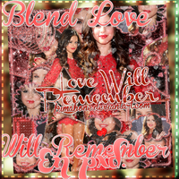 +Love Will Remember Blend en pxd. by FriMahone