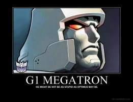 Megatron Demotivational by jswv