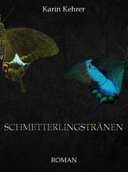 Book cover Schmetterlingstraenen by TehLookingGlass