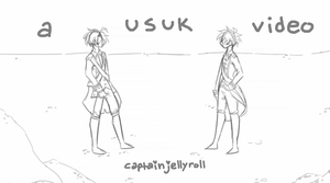 a usuk video [link in description] by CaptainJellyroll
