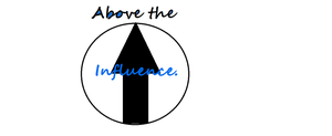 Be Above the Influence by MayasAdventures