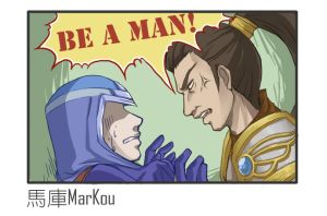 BE A MAN by markou000