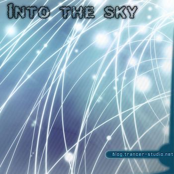 Into the sky by Tr4ncer