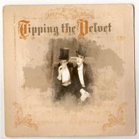 Tipping the Velvet...1 by iFlay