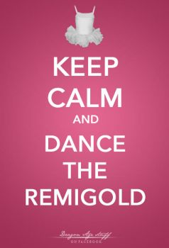 Keep Calm -Remigold- by Elfa-dei-boschi