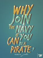 Why Join the Navy if you can be a Pirate ? by alif32