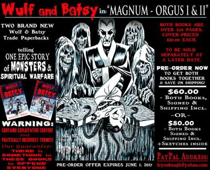 WULF and BATSY: MAGNUM ORGUS Pre Order Offer by BryanBaugh