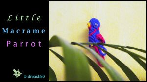 Little Macrame Parrot by Breach90