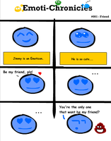 Emotichronicles - 001 - Friend by DrM94