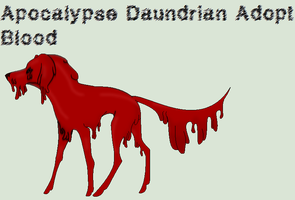 Apocalypse Daundrian Adopt - Blood '15 Points' by ICreateWolf13