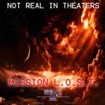 Mission L.O.S.T. Poster 2 by Gaming-Master