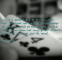 life is a game by justmearia