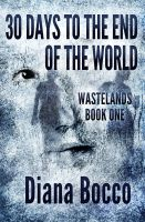 30 Days to the End of The World - Book Cover by SBibb