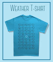 Weather T-shirt by wordanscustomtshirts