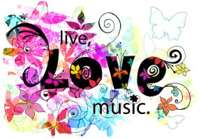Live, Love, Music by rosietoes