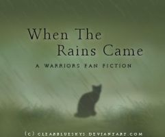When The Rains Came by ClearBlueSkys