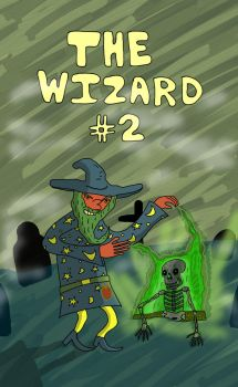 The Wizard 2 Cover by bobbymono
