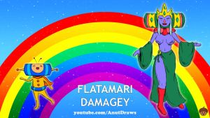 Flatamari Damagey by AnutDraws
