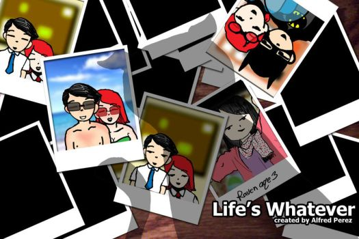 Life's Whatever Promo Poster 2 by JudgeFred