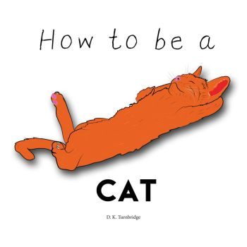 How to be a cat by DinosaurCat
