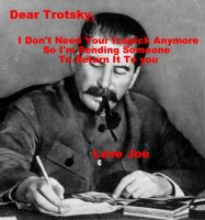 Trotsky Gets A Present by DasBishop666