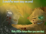 Could've Gone Easy by WarriorCat3042