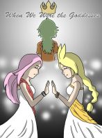 When We Were the Goddesses by IamaCutie