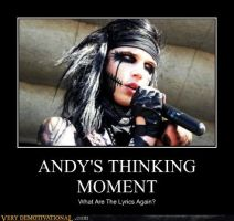 ....:Andy's Thinking Moment:.... by XoxoDeathToYourHeart