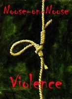 Noose on Noose Violence by Keith-McGuckin
