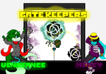 Gate Keepers Vengeance and Mercy by YugiDMega