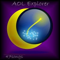AOL Explorer Browser by 47songs
