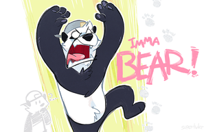 IMMA BEAR by super-tuler