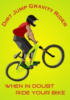 Dirt Jump Gravity Rider, by netkids