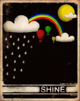 When the Rain Falls, Shine by Toothpick-Guy