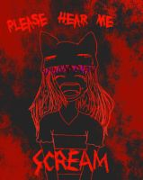please hear me scream by Zexionandbandit