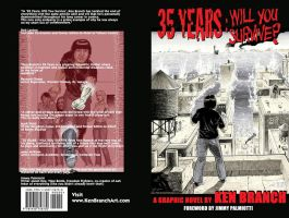 35 Years: Will You Survive? by Ken-Branch