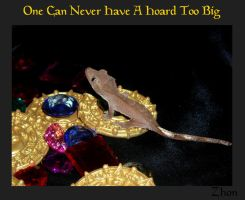 Never A Hoard Too Big by Zhon