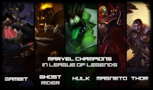 Marvel Champions in League of Legends ? by zerons