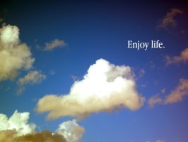 enjoy life by sexaholic