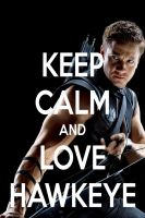 KEEP CALM AND LOVE HAWKEYE by AMEH-LIA