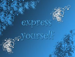 Express Yourself Wallpaper by dhrandy