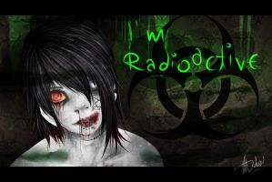 I'm radioactive by MT-chan